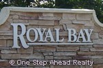sign for Royal Bay of TownGate